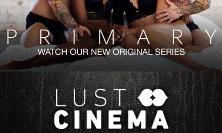 Primary – Lust Cinema
