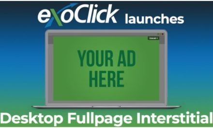 ExoClick Rolls Out Desktop Fullpage Interstitial Ad Format