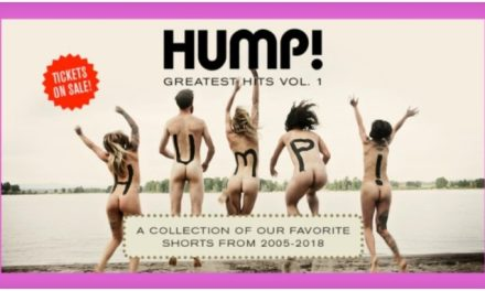 Hump! 'Greatest Hits' Amateur Erotic Fest Adds 2 More Dates