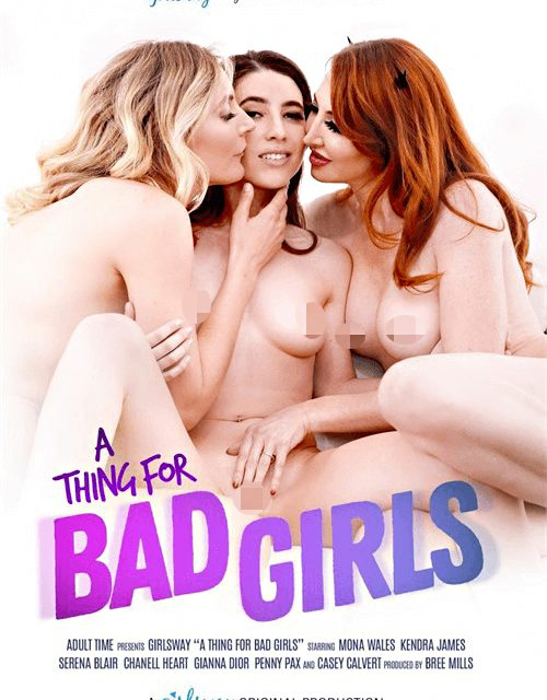 A Thing for Bad Girls – Girlsway