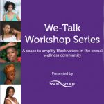 We-Vibe Launches 'We-Talk' Workshop Series