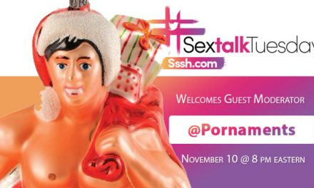 Pornaments to Guest Moderate Sssh.com's 'Sex Talk Tuesday'