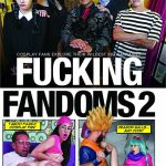 Fucking Fandoms Vol. 2 – Team Skeet