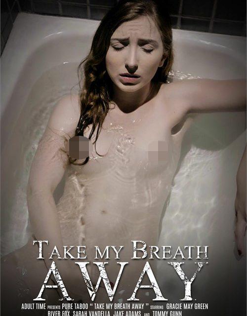 Take My Breath Away – Pure Taboo